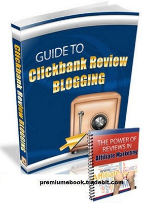 Product picture Guide To Clickbank Review Blogging With PLR